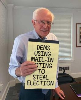 communist-bernie-sanders-sign-dems-using-mail-in-voting-voter-fraud-steal-2020-election